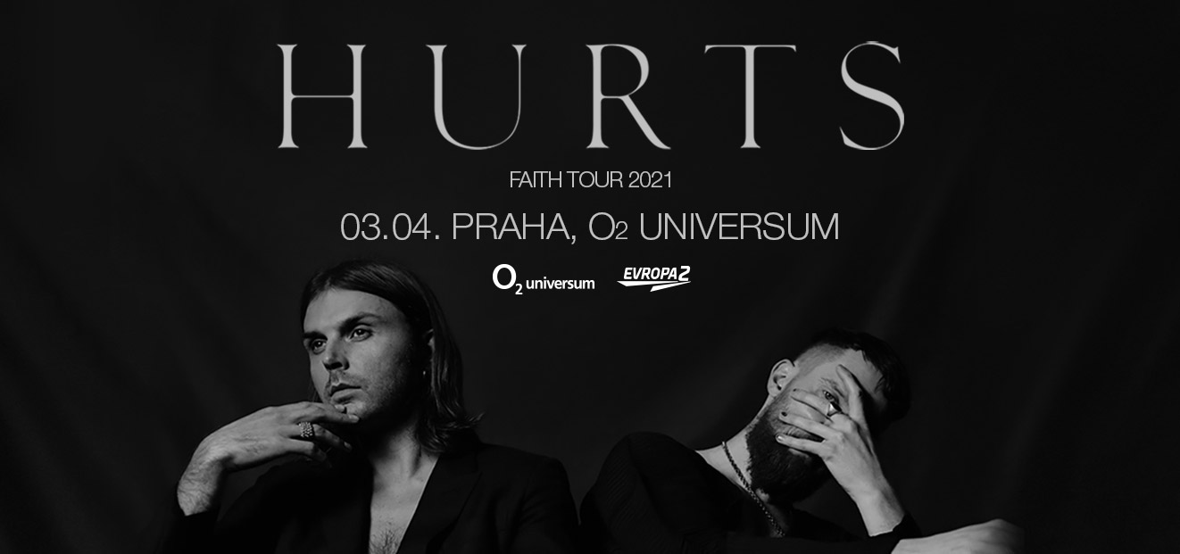 Hurts announced that they will perform at the O2 universum in April