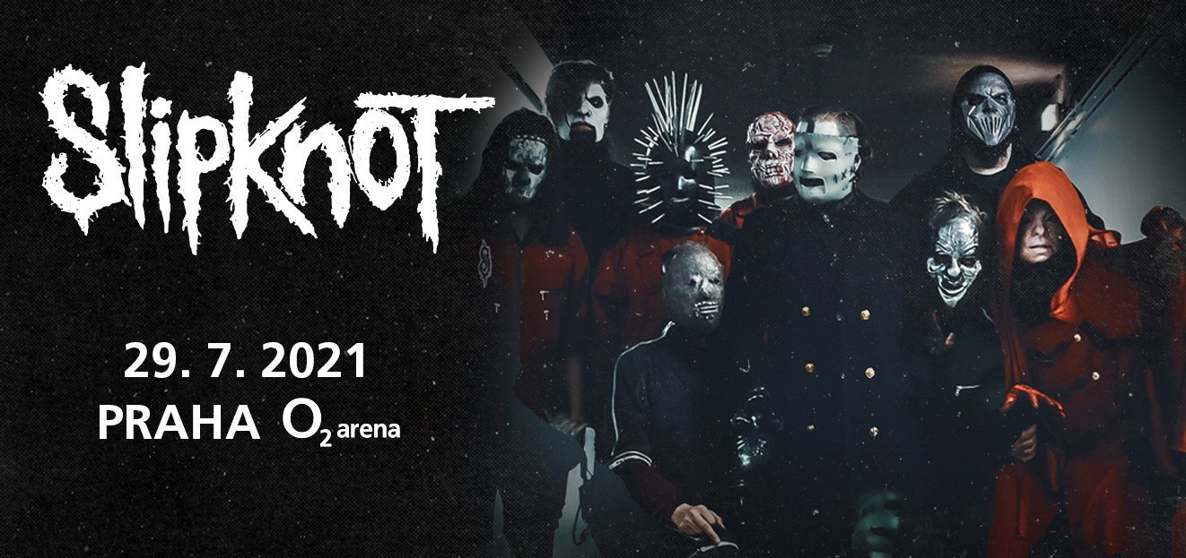 Koncert Slipknot, který se měl uskutečnit 29. července 2021, byl odložen. Nový termín bude brzy oznámen
